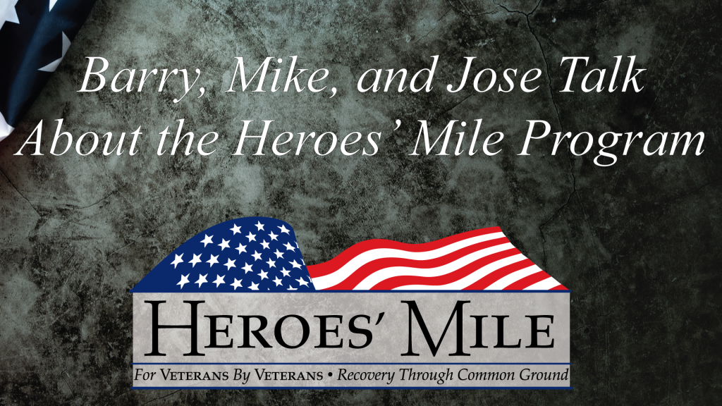 Heroes Mile – Barry, Mike & Jose